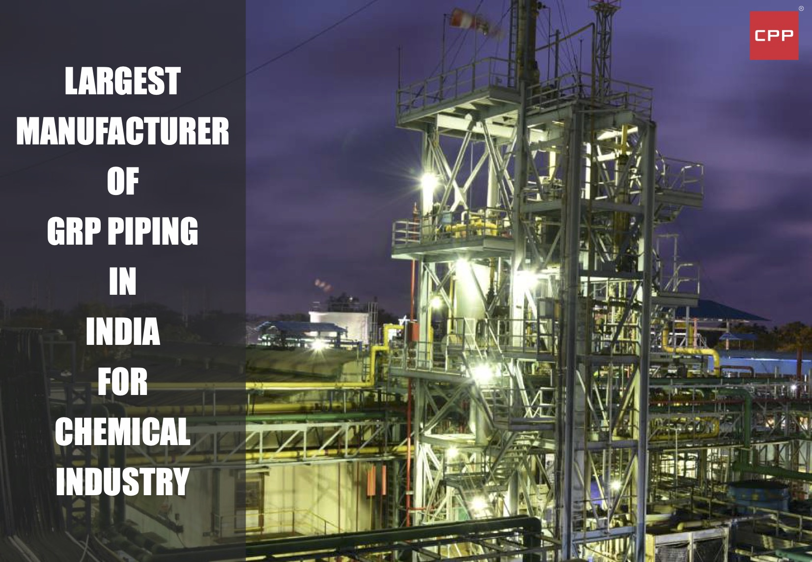 Largest manufacturer of GRP Piping in India for Chemical industry