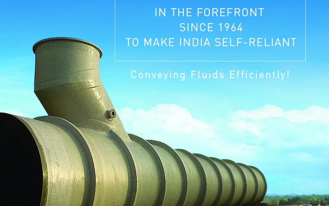 Atmanirbhar, Made in India, Conveying Fluids Efficiently